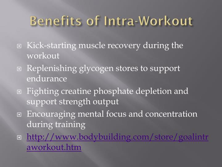 Benefits of Intra-Workout