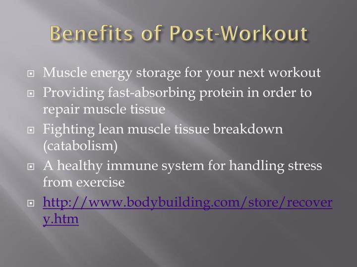 Benefits of Post-Workout