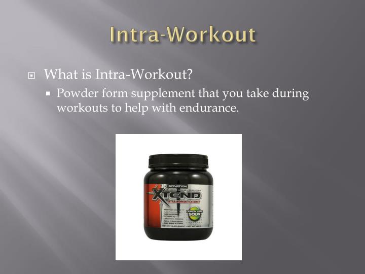Intra-Workout
