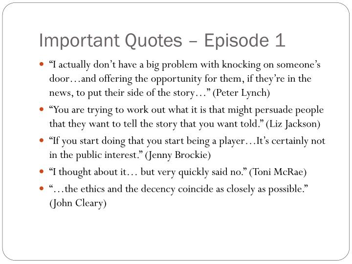 Important Quotes – Episode 1