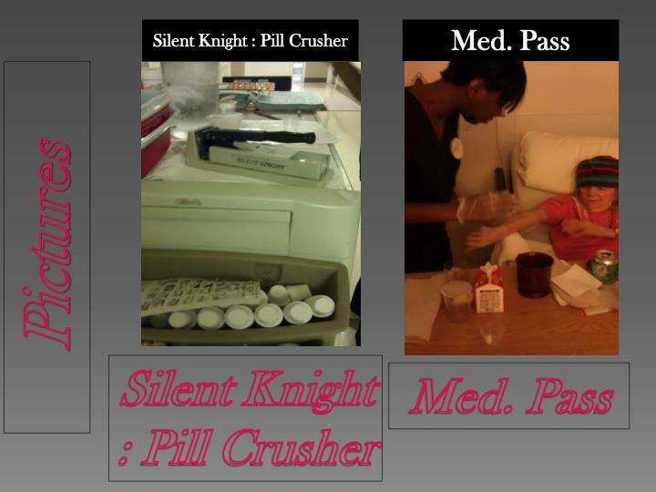 Silent Knight : Pill Crusher