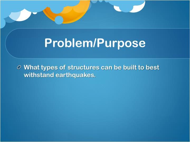 Problem/Purpose