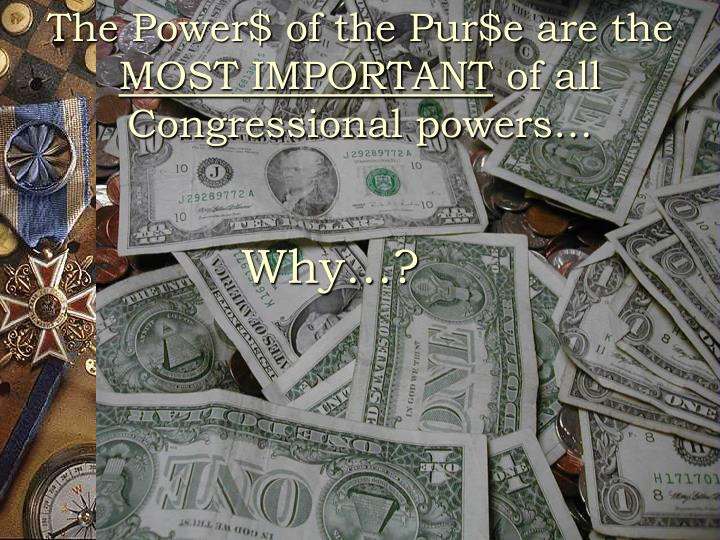 The Power$ of the
