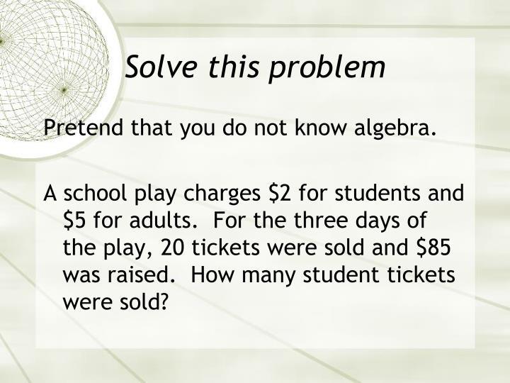 Solve this problem
