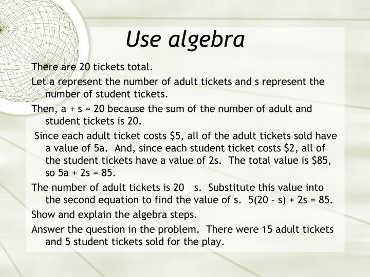 Use algebra
