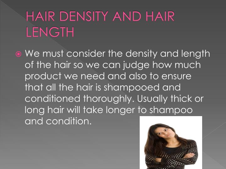 HAIR DENSITY AND HAIR LENGTH