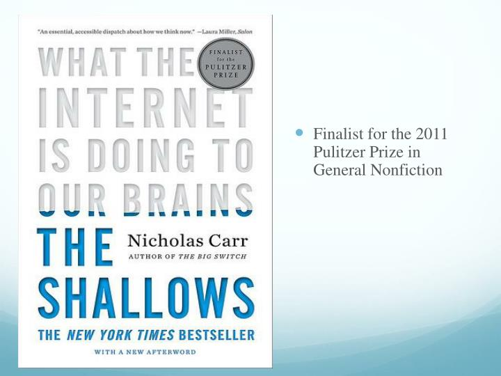Finalist for the 2011 Pulitzer Prize in General Nonfiction