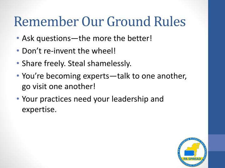 Remember Our Ground Rules