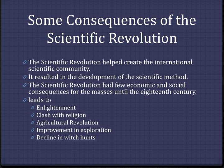 Some Consequences of the Scientific Revolution