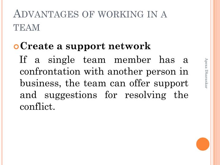benefits of working in a group Teaching strategies: using group work and team work - the link provides a list of resources for anyone wanting to learn more about the benefits of encouraging group work in the classroom, as well as strategies for how to implement and manage group work aong students.