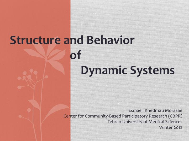 Structure and Behavior
