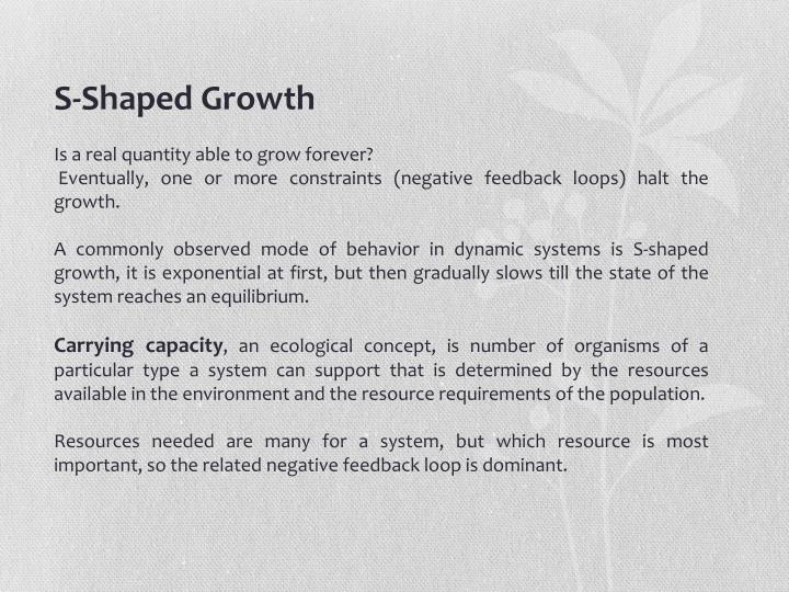 S-Shaped Growth