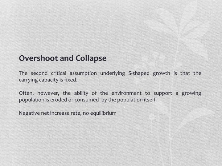Overshoot and Collapse