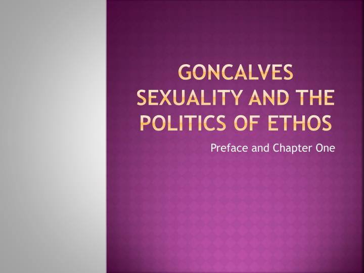 goncalves sexuality and the politics of ethos