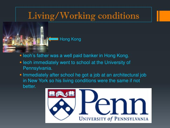 Living/Working conditions