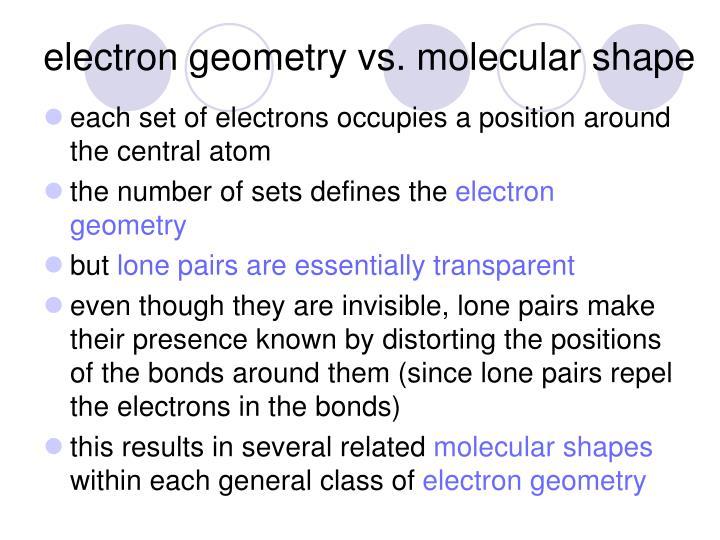 electron geometry vs. molecular shape