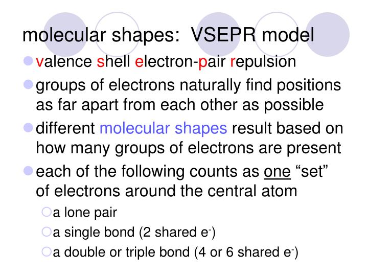 molecular shapes:  VSEPR model