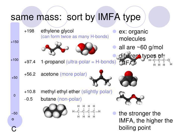 same mass:  sort by IMFA type