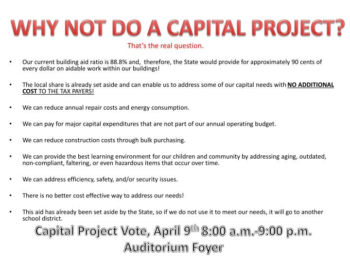WHY NOT DO A CAPITAL PROJECT?