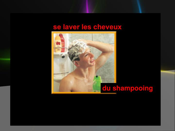 du shampooing