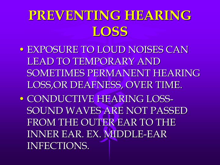 PREVENTING HEARING LOSS