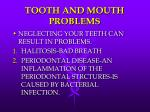 tooth and mouth problems
