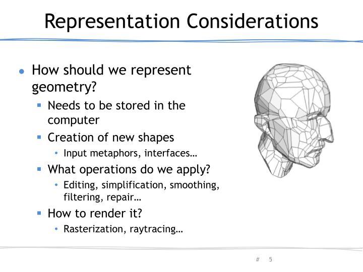 Representation Considerations