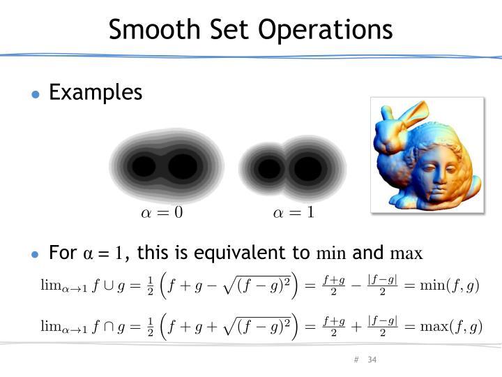 Smooth Set Operations