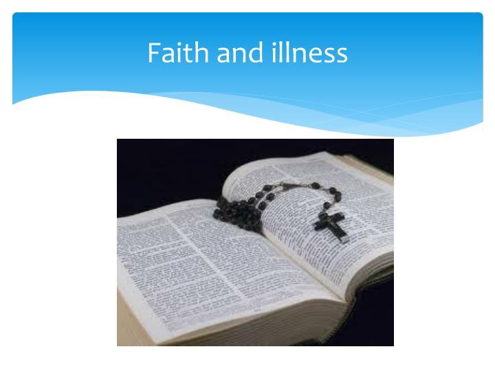 Faith and illness