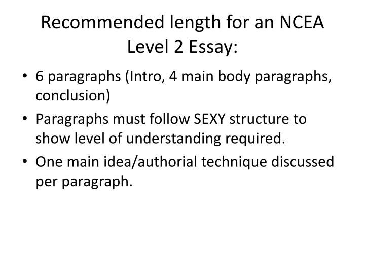Recommended length for an NCEA Level 2 Essay: