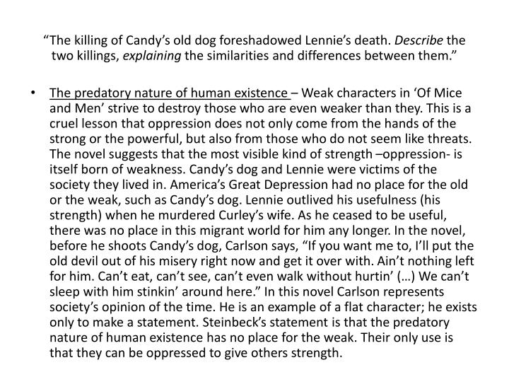 """""""The killing of Candy's old dog foreshadowed Lennie's death."""