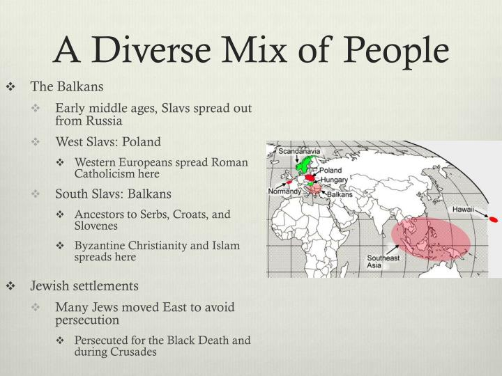A Diverse Mix of People