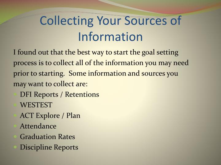 Collecting Your Sources of Information