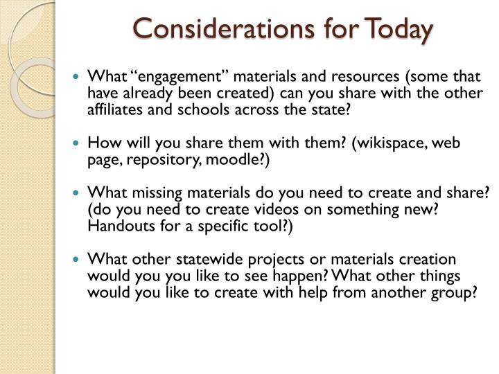 Considerations for Today