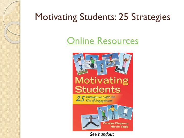 Motivating Students: 25 Strategies