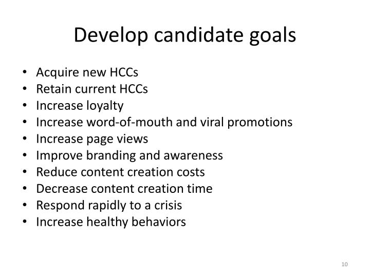 Develop candidate goals
