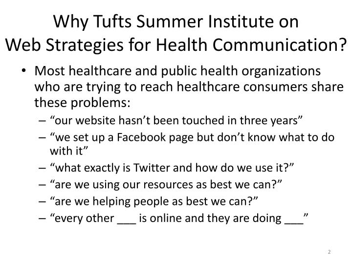 Why tufts summer institute on web strategies for health communication