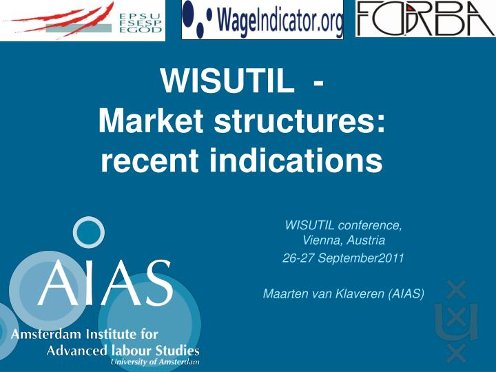 Wisutil market structures recent indications