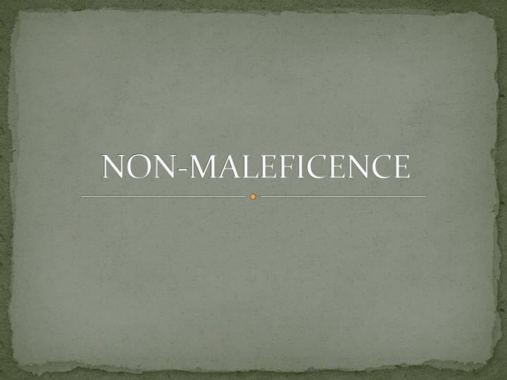 NON-MALEFICENCE
