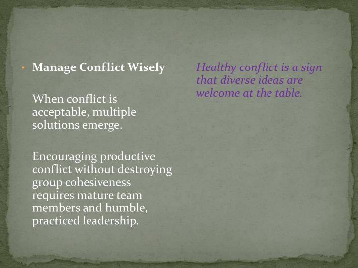 Manage Conflict Wisely