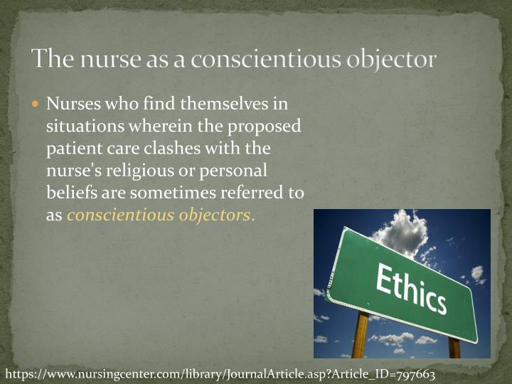 The nurse as a conscientious objector