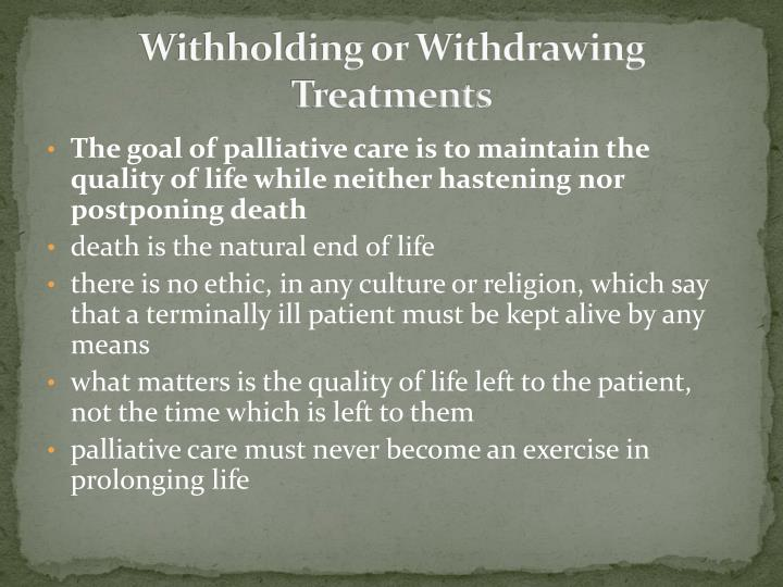 Withholding or Withdrawing