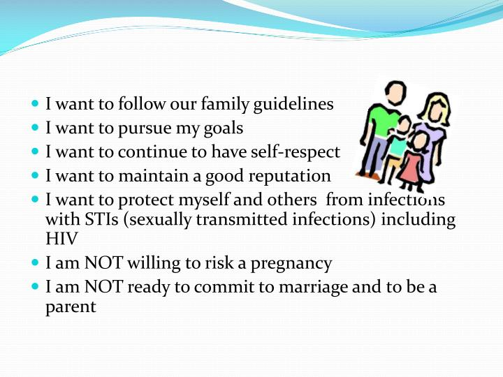 I want to follow our family guidelines