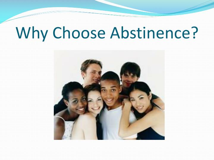 Why Choose Abstinence?