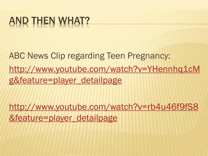 ABC News Clip regarding Teen Pregnancy: