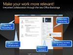 make your work more relevant in context collaboration through the new office backstage