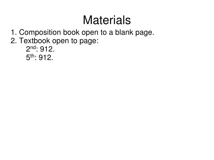 1 composition book open to a blank page 2 textbook open to page 2 nd 912 5 th 912