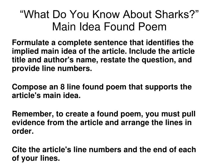 Formulate a complete sentence that identifies the implied main idea of the article. Include the article title and author's name, restate the question, and provide line numbers.