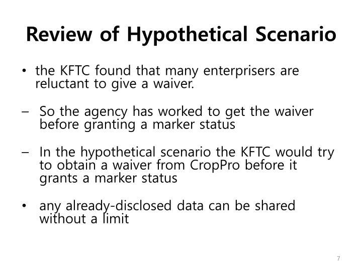 Review of Hypothetical Scenario