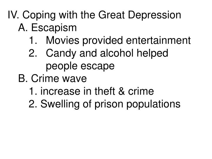 IV. Coping with the Great Depression